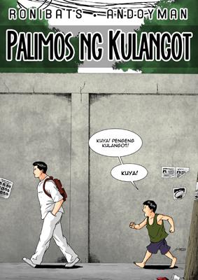 Palimos ng Kulangot. Story by Ronibats, Art by Andoyman Komikero